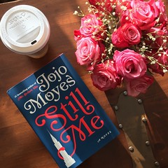 Still Me A Novel By Jojo Moyes (Me Before You Trilogy Book 3) (katalaynet) Tags: follow happy me fun photooftheday beautiful love friends