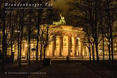 Brandenburger Tor (Fotomanufaktur.lb) Tags: brandenburgertor berlin schölkopf schoelkopf quadriga nacht night germany deutschland