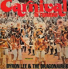 Byron Lee & The Dragonaires - Carnival in Trinidad (oopswhoops) Tags: vinyl album jamaican calypso soca reggae funk byronlee soulposters
