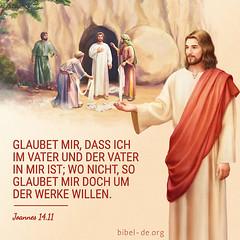 Johannes-14,11 (bibel online) Tags: hymne gott amen christian jesus kirche kindergottes allmächtigergottgott voiceofgod beurteilung