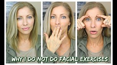Facial Yoga ~ Facial Exercises ~ Why I do NOT do them! (jeniferjbeauty) Tags: facial yoga ~ exercises why i do not them beauty skin care wrinkles workout routines fitness