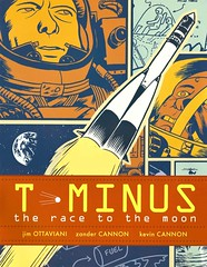 T-MInus:  the Race to the Moon (Vernon Barford School Library) Tags: jimottaviani jim ottaviani zandercannon zander cannon kevincannon kevin sciencefiction science fiction astronautics spacerace sovietunion russia unitedstates historical historicalfiction history historic spaceflight moon adventure adventurefiction graphic novel novels graphicnovel graphicnovels cartoons comics vernon barford library libraries new recent book books read reading reads junior high middle vernonbarford fictional paperback paperbacks softcover softcovers covers cover bookcover bookcovers 9781416949602